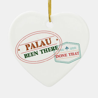 Palau Been There Done That Ceramic Ornament
