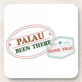 Palau Been There Done That Coaster