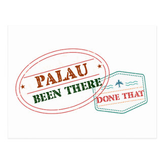 Palau Been There Done That Postcard