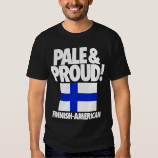 Pale and Proud Finland Finnish-American Tees