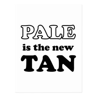 Pale Is The New Tan Postcard