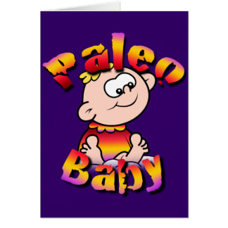 Paleo Baby Greeting Card