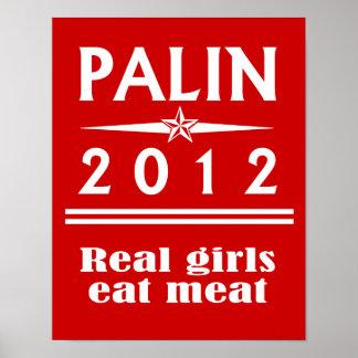 Palin 2012 - Real girls eat meat Print
