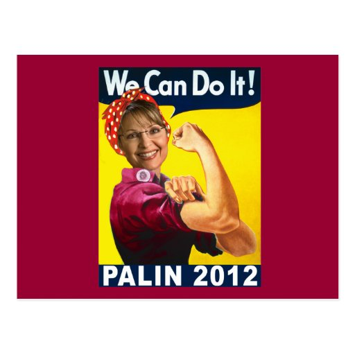 Palin 2012 Rosie the Riveter Poster Postcard