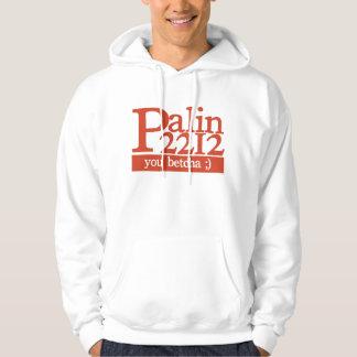 Palin 2212: You betcha :) Hoodie