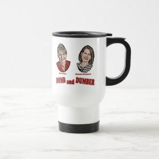 Palin and Bachmann Dumb and Dumber Travel Mug