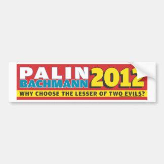 Palin Bachmann 2012 Bumper Sticker