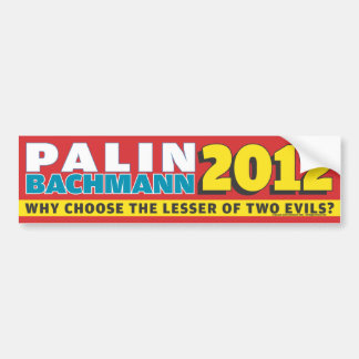 Palin Bachmann 2012 Bumper Sticker