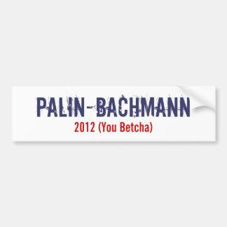 Palin-Bachmann white Bumper Sticker