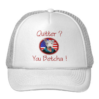 Palin Resigns Pit Bull Quitter - You betcha cap Hat
