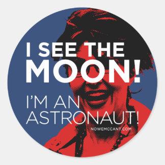 Palin Sees The Moon! Round Sticker