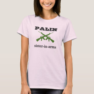 Palin sister-in-arms t-shirt