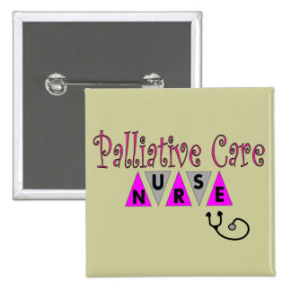 Palliative Care Nurse Gifts 2 Inch Square Button