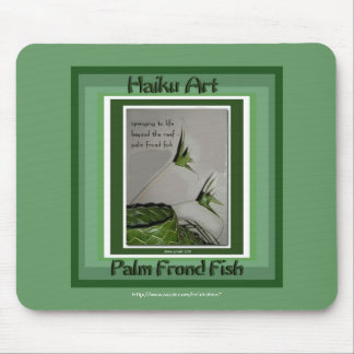 Palm Frond Fish Haiku Art Mousepad