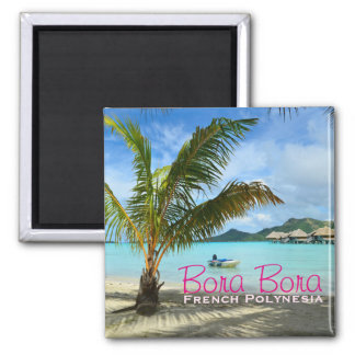 Palm tree on Bora Bora text magnet
