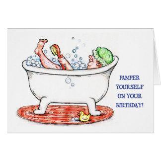 Pamper Youself Birthday Card