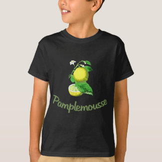 Pamplemousse French for Grapefruit T-Shirt