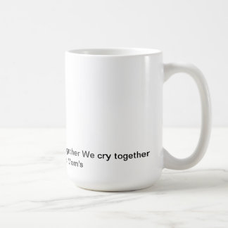pams, We stand together We fight together We cr... Coffee Mug