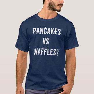 PANCAKES VS WAFFLES? T-Shirt