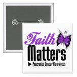 Pancreatic Cancer FAITH MATTERS Button