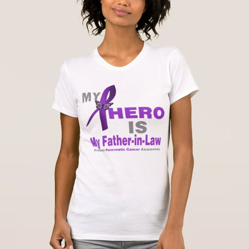 Pancreatic Cancer My Hero is My Father-in-Law Tees