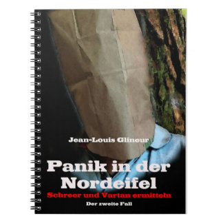 PANIC IN THE NORTH EIFEL SPIRAL NOTEBOOK