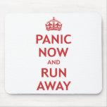 Panic Now and Run Away