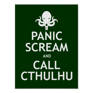 Panic Scream and Call Cthulhu Poster