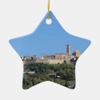 Panorama of Volterra village, province of Pisa Ceramic Star Ornament