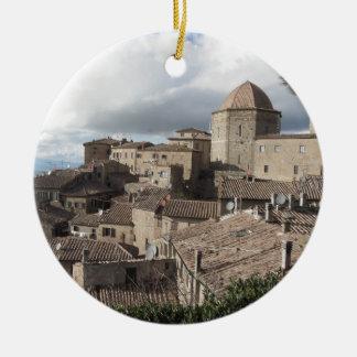 Panorama of Volterra village, Tuscany, Italy Round Ceramic Ornament