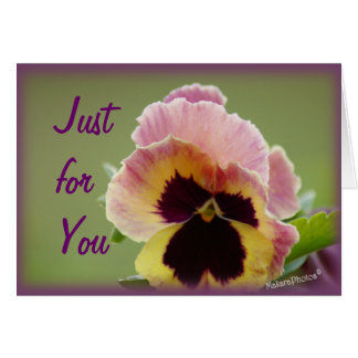 Pansy Just for you-customize any occasion Card