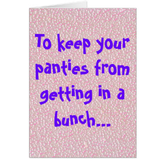 Panties In A Bunch Card