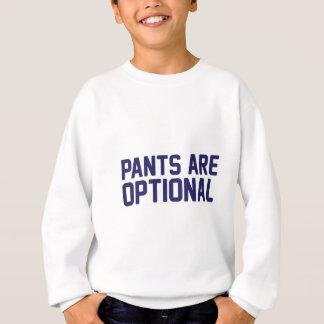 Pants Are Optional Sweatshirt