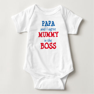 Papa and I agree... Mummy is the BOSS! Baby Bodysuit