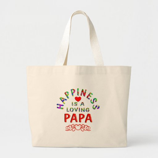 Papa Happiness Canvas Bags