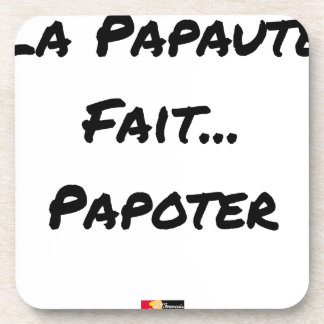 PAPACY MAKES CHATTER - Word games Coaster