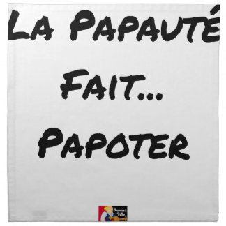 PAPACY MAKES CHATTER - Word games Napkin