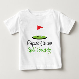 Papa's Golf Buddy Baby T-Shirt