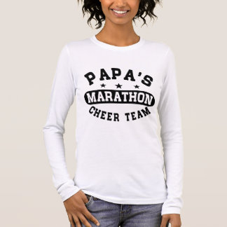 Papa's Marathon Cheer Team Long Sleeve T-Shirt