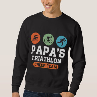 Papas Triathlon Cheer Team Sweatshirt