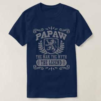 Papaw The Man The Myth The Legend T-Shirt