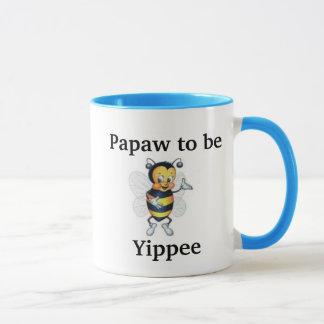 Papaw to be Yippee Mug