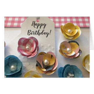 Paper Flowers For Your Birthday Card