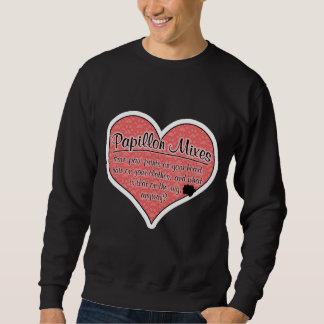 Papillon Mixes Paw Prints Dog Humor Sweatshirt