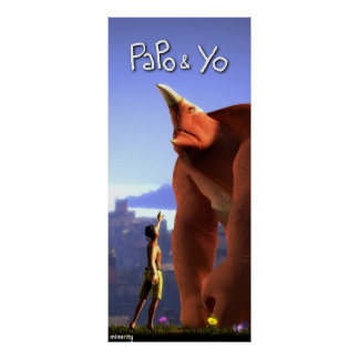Papo & Yo Tall Poster