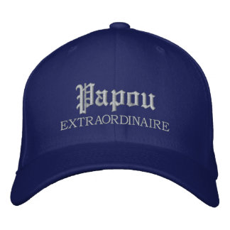 Papou Extraordinaire embroidered Cap Embroidered Baseball Cap