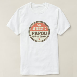 Papou Grandpa Fathers Day Funny Gift T-Shirt