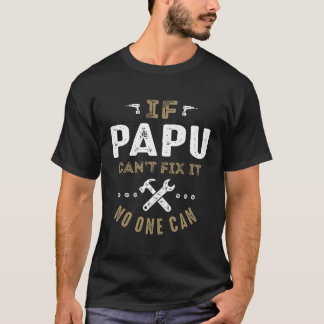 Papu Can Fix It T-Shirt
