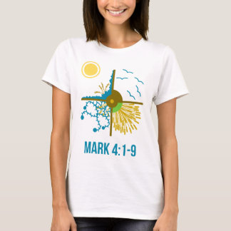 Parable of the Sower/Four Soils - Gospel of Mark T-Shirt