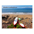 Paradise is waiting for you postcard